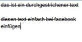 So wird Text bei Facebook durchgestrichen