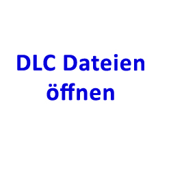 DLC Datei öffnen